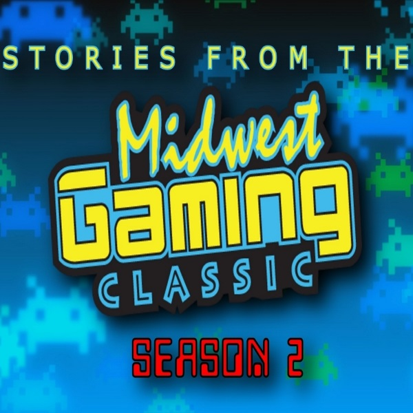 Stories from the Midwest Gaming Classic Season 2 Premier